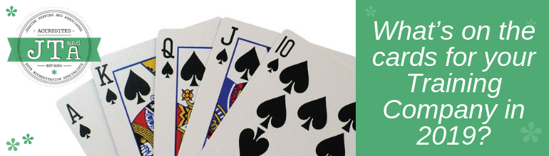 What's on the cards for your Training Company in 2019?